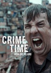 Crime Time: Hora del peligro