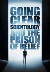 Going Clear: Scientology and the Prison of Belief